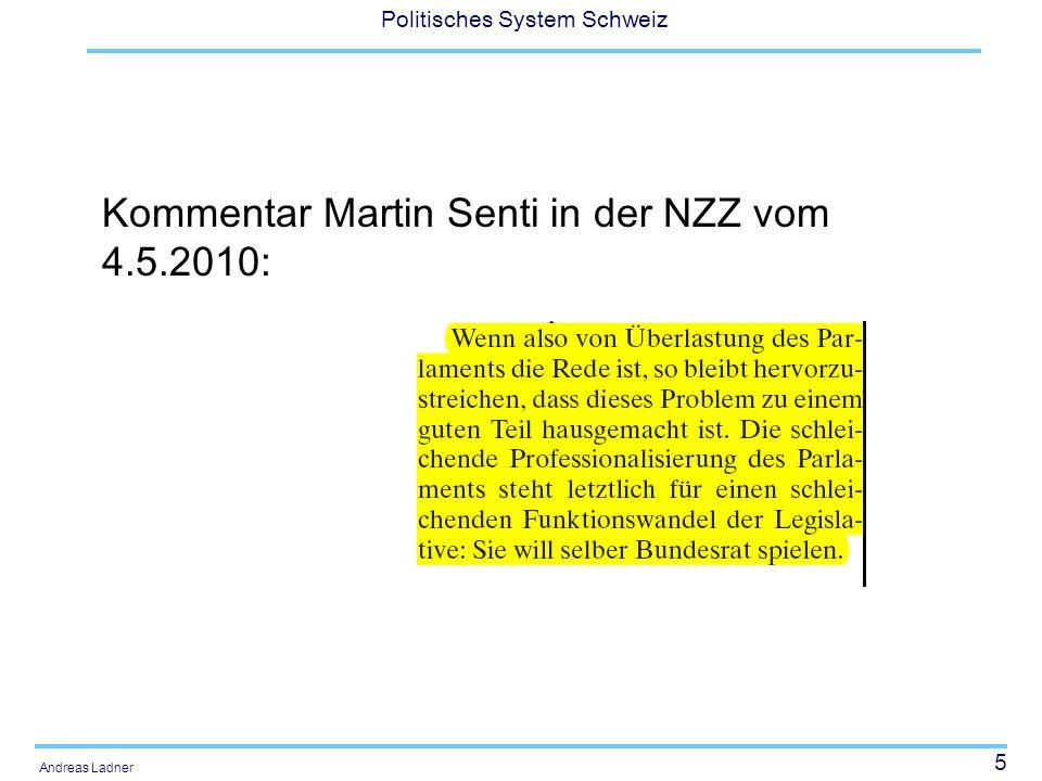 Kommentar Martin Senti in der NZZ vom 4.5.2010: