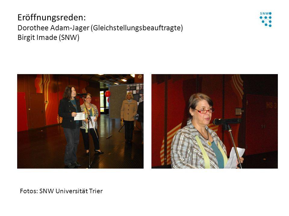 Eröffnungsreden: Dorothee Adam-Jager (Gleichstellungsbeauftragte) Birgit Imade (SNW)