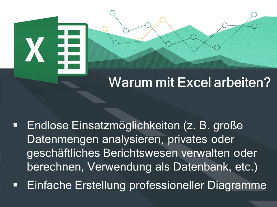 Warum mit Excel arbeiten