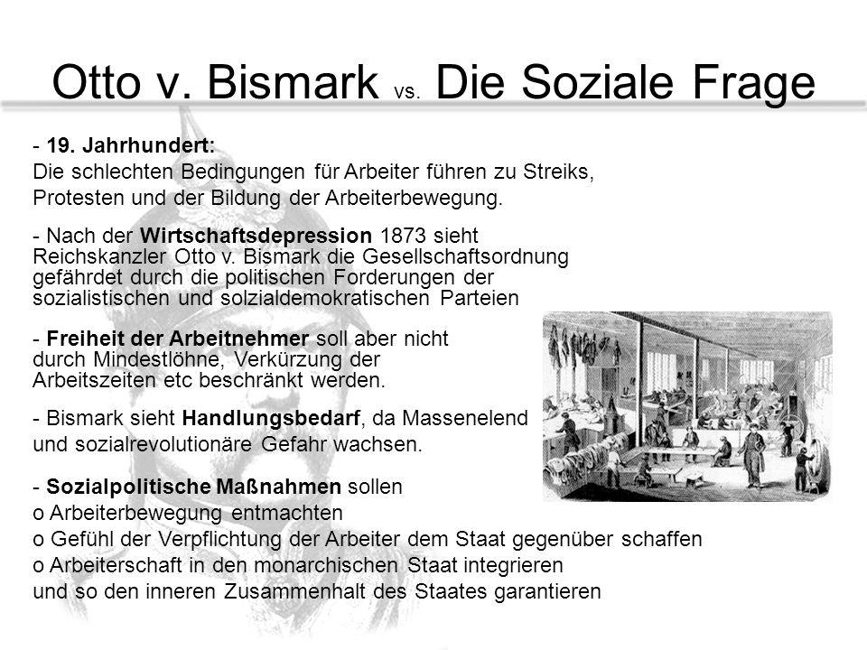 Otto v. Bismark vs. Die Soziale Frage