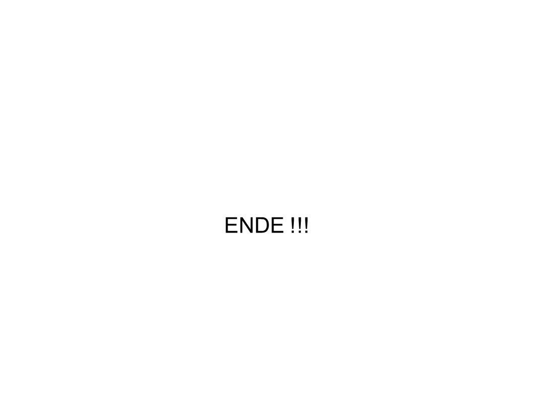 ENDE !!!
