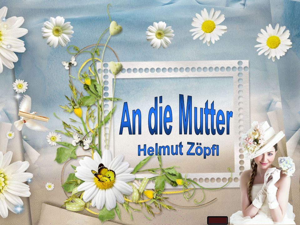 An die Mutter Helmut Zöpfl