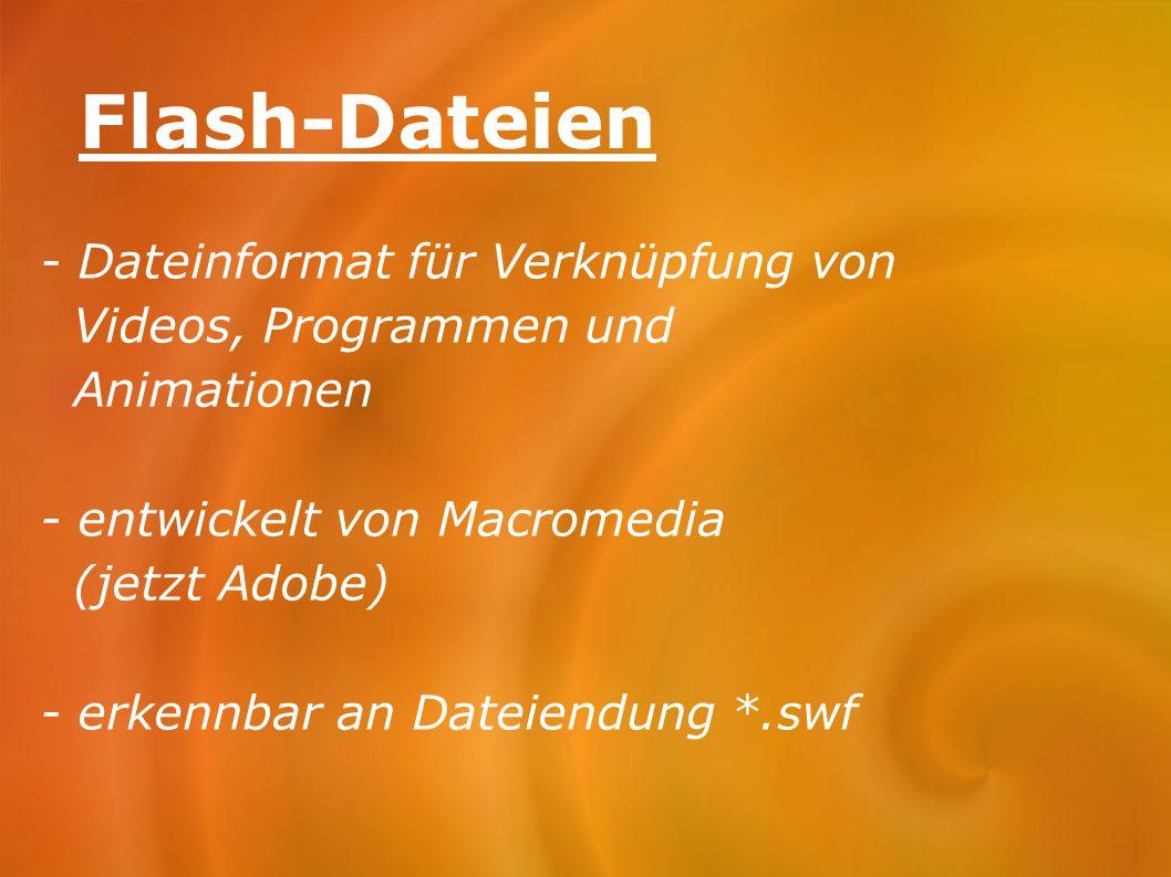Flash-Dateien - Dateinformat für Verknüpfung von