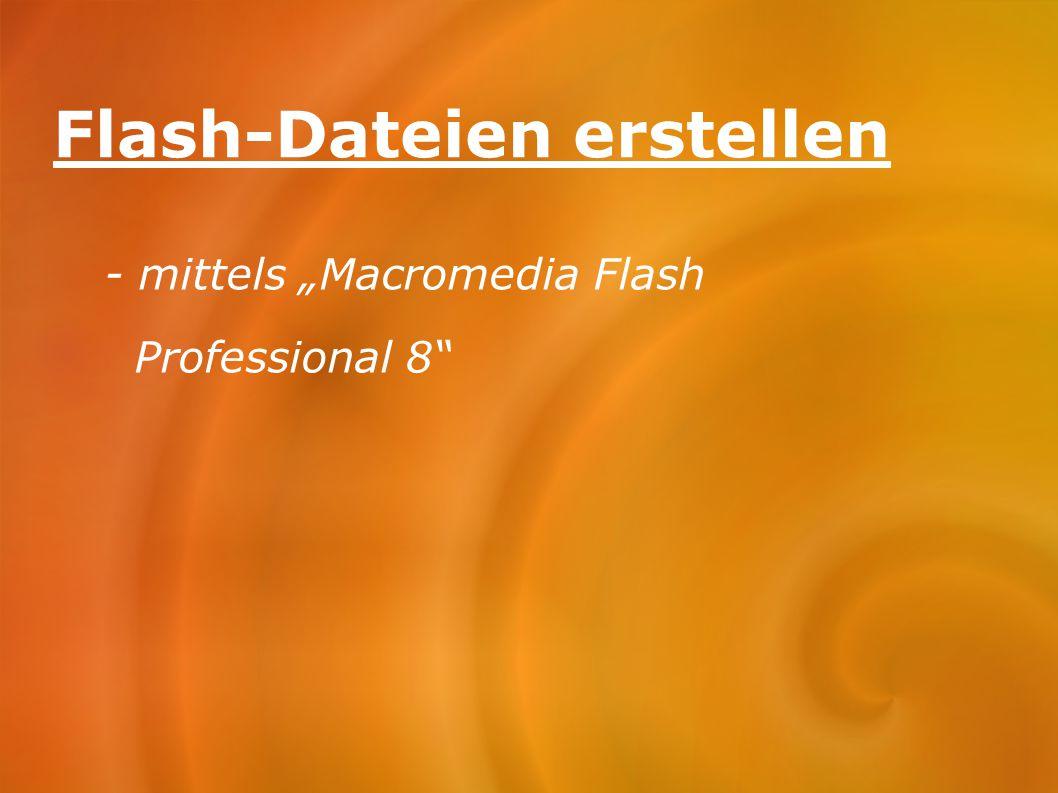 Flash-Dateien erstellen