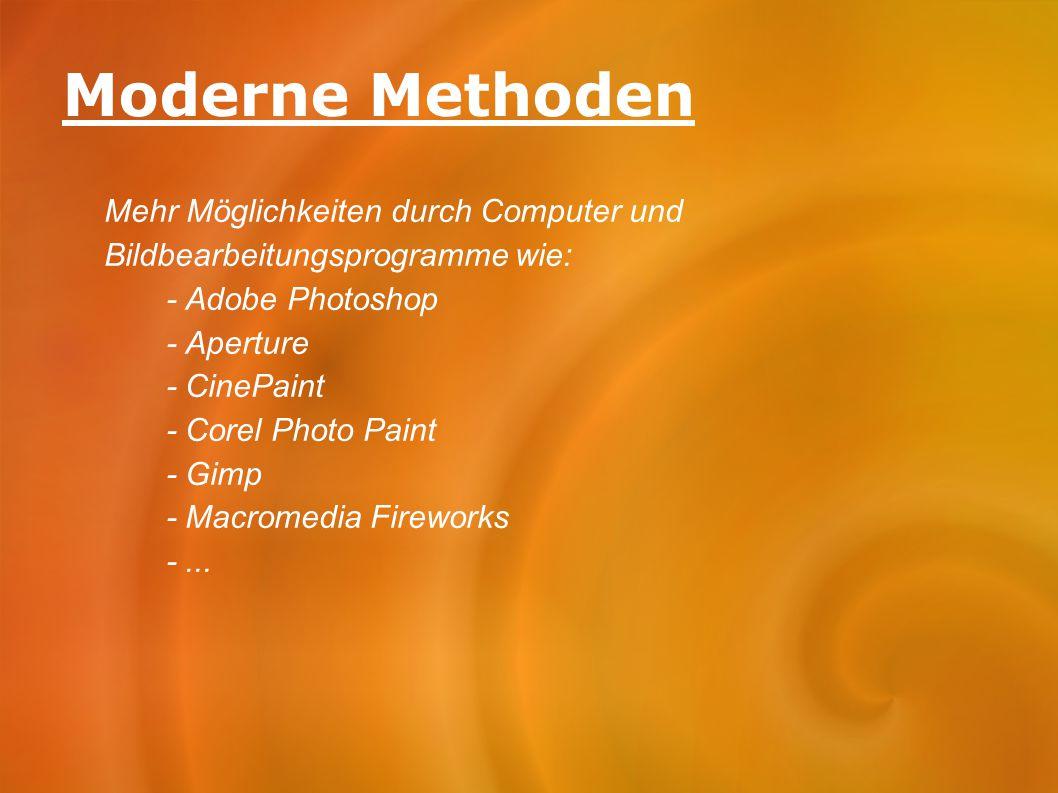 Moderne Methoden Mehr Möglichkeiten durch Computer und