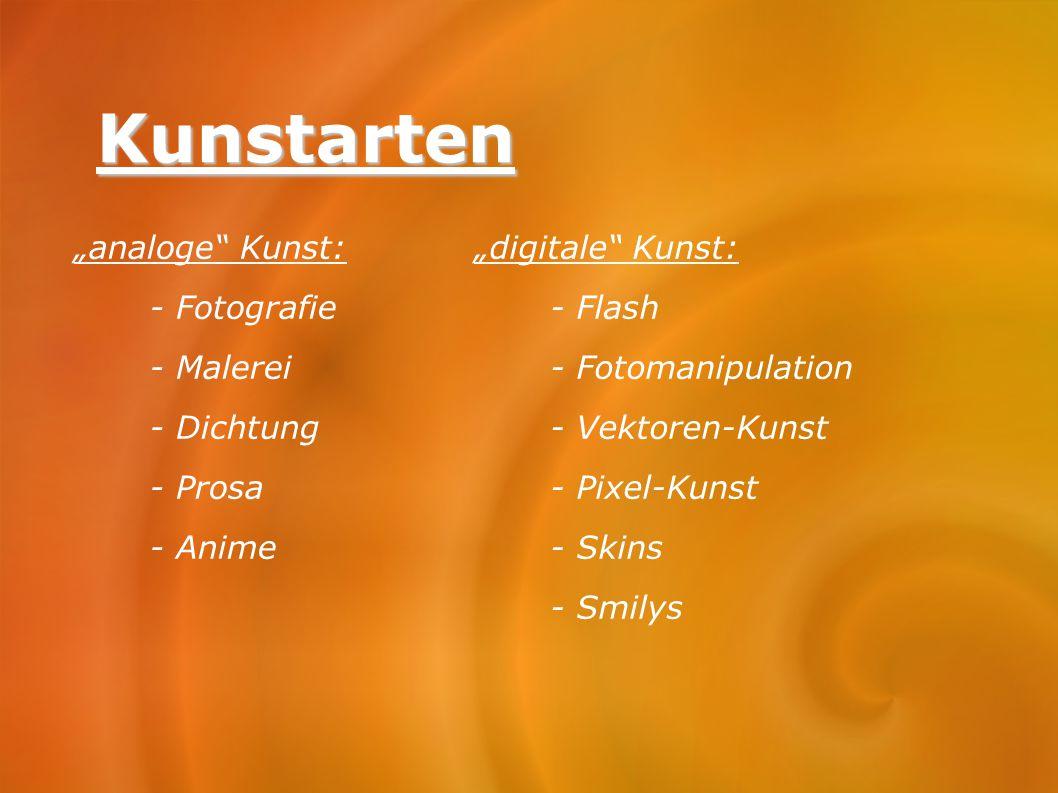 """Kunstarten """"analoge Kunst: - Fotografie - Malerei - Dichtung - Prosa"""