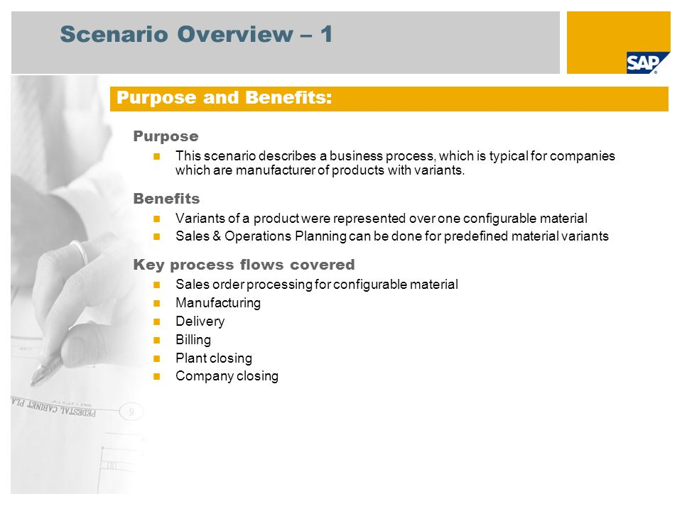 Scenario Overview – 1 Purpose and Benefits: Purpose Benefits