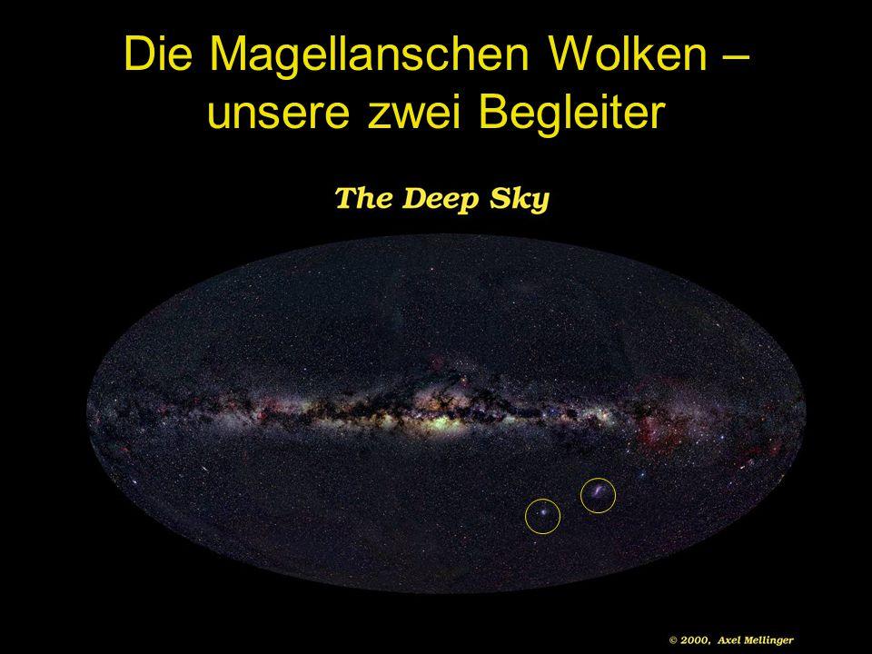 Die Magellanschen Wolken – unsere zwei Begleiter