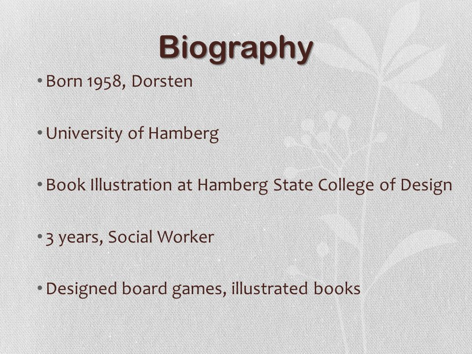 Biography Born 1958, Dorsten University of Hamberg