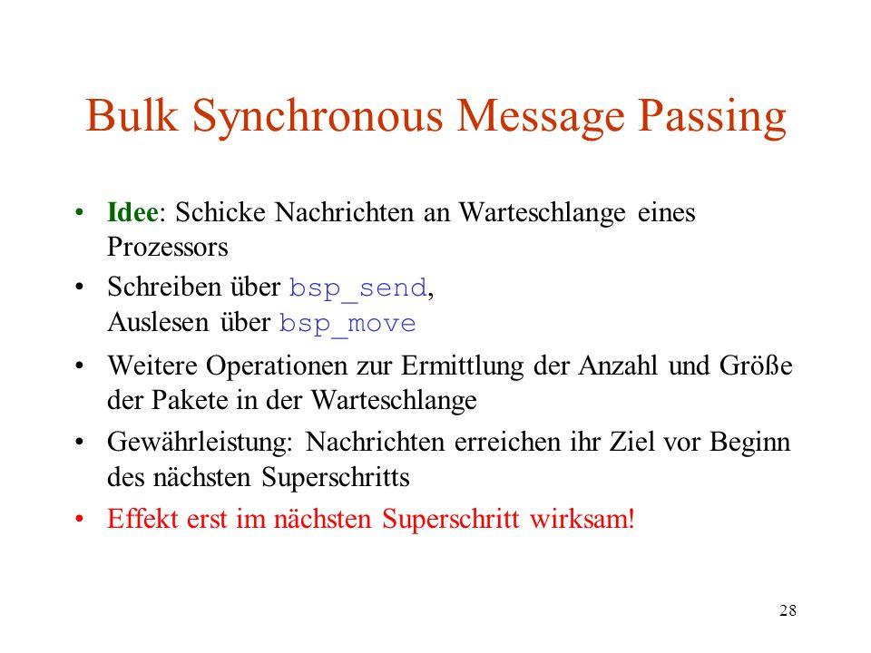Bulk Synchronous Message Passing