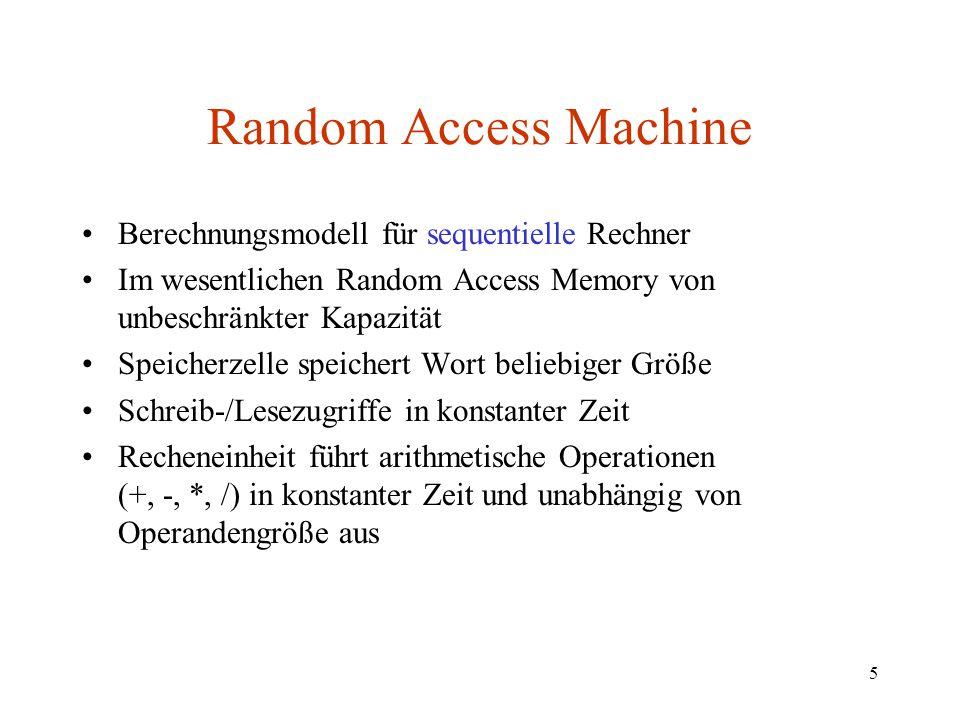 Random Access Machine Berechnungsmodell für sequentielle Rechner