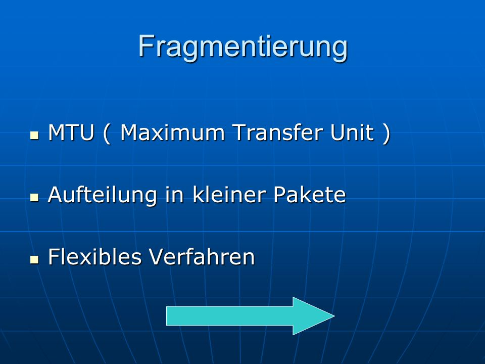 Fragmentierung MTU ( Maximum Transfer Unit )