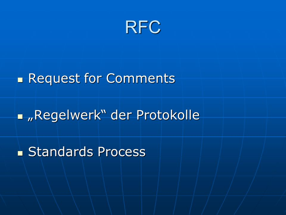 "RFC Request for Comments ""Regelwerk der Protokolle Standards Process"