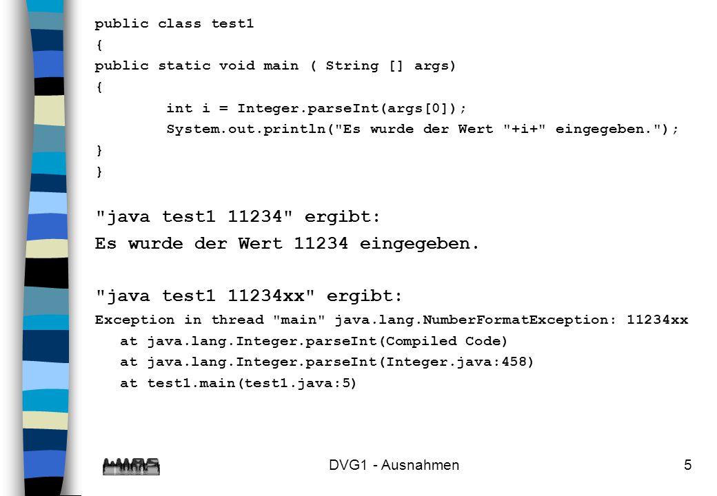 Es wurde der Wert 11234 eingegeben. java test1 11234xx ergibt: