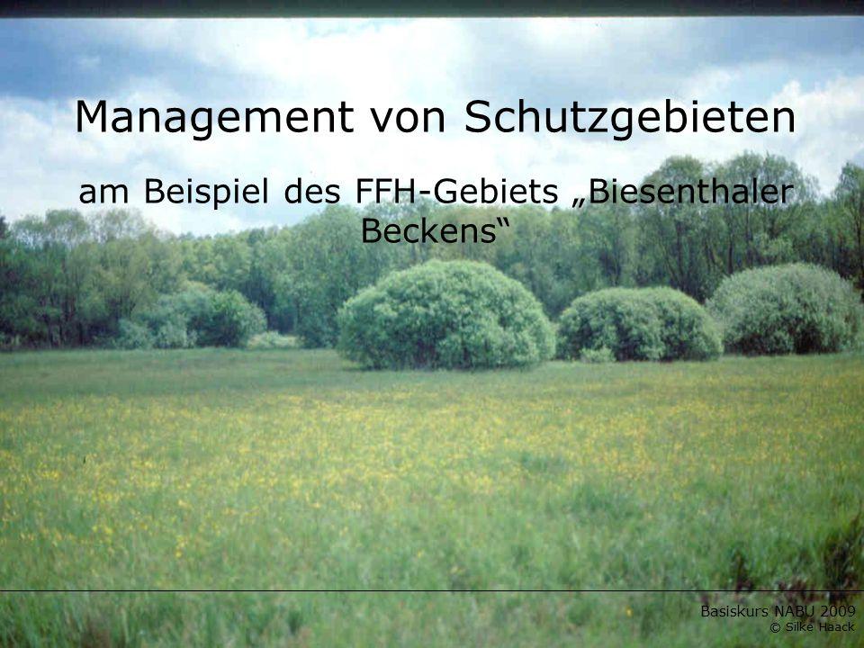 """Management von Schutzgebieten am Beispiel des FFH-Gebiets """"Biesenthaler Beckens"""