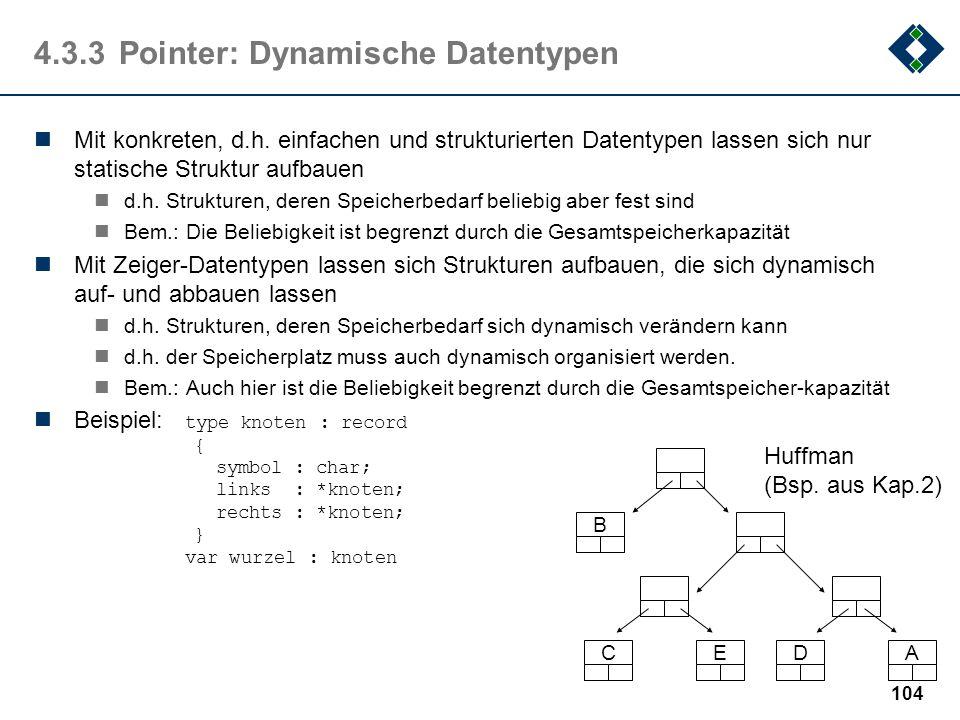 4.3.3 Pointer: Dynamische Datentypen