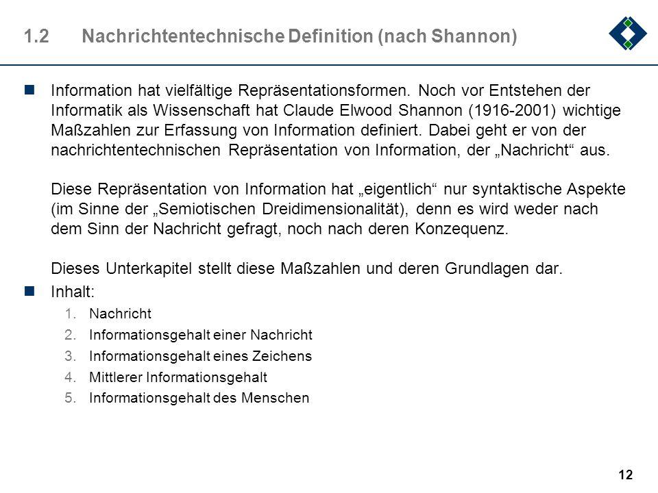 1.2 Nachrichtentechnische Definition (nach Shannon)
