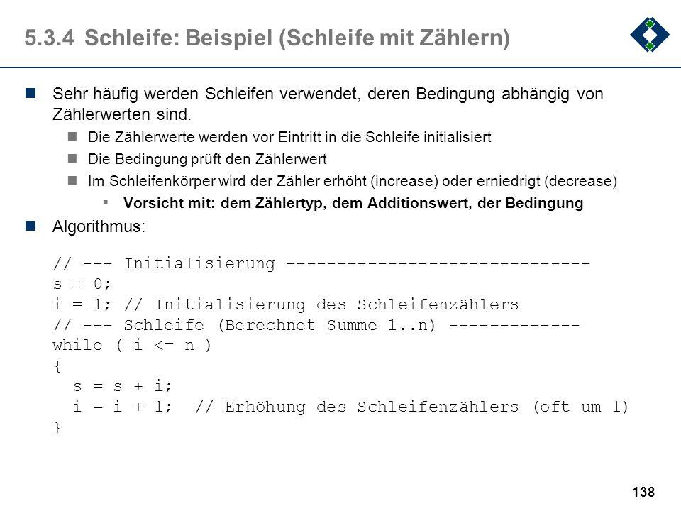 5.3.4 Schleife: Beispiel (Schleife mit Zählern)