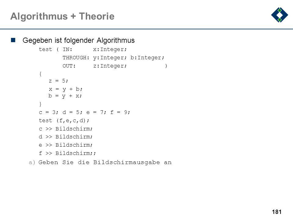 Algorithmus + Theorie Gegeben ist folgender Algorithmus