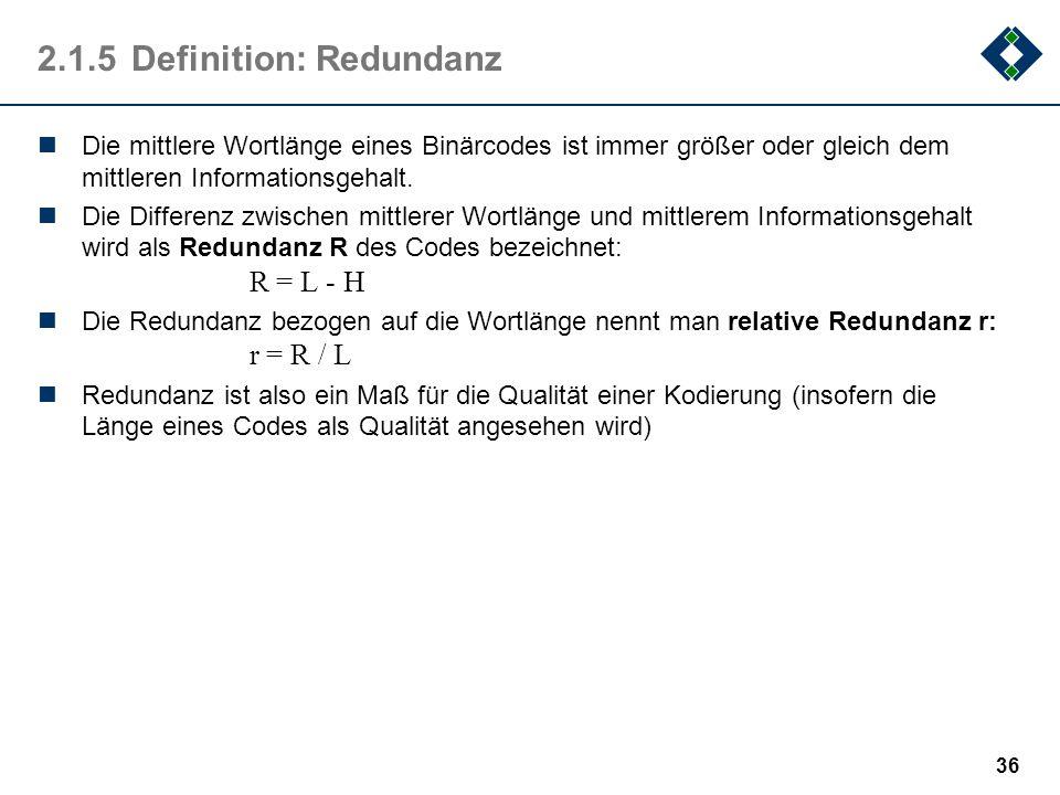 2.1.5 Definition: Redundanz