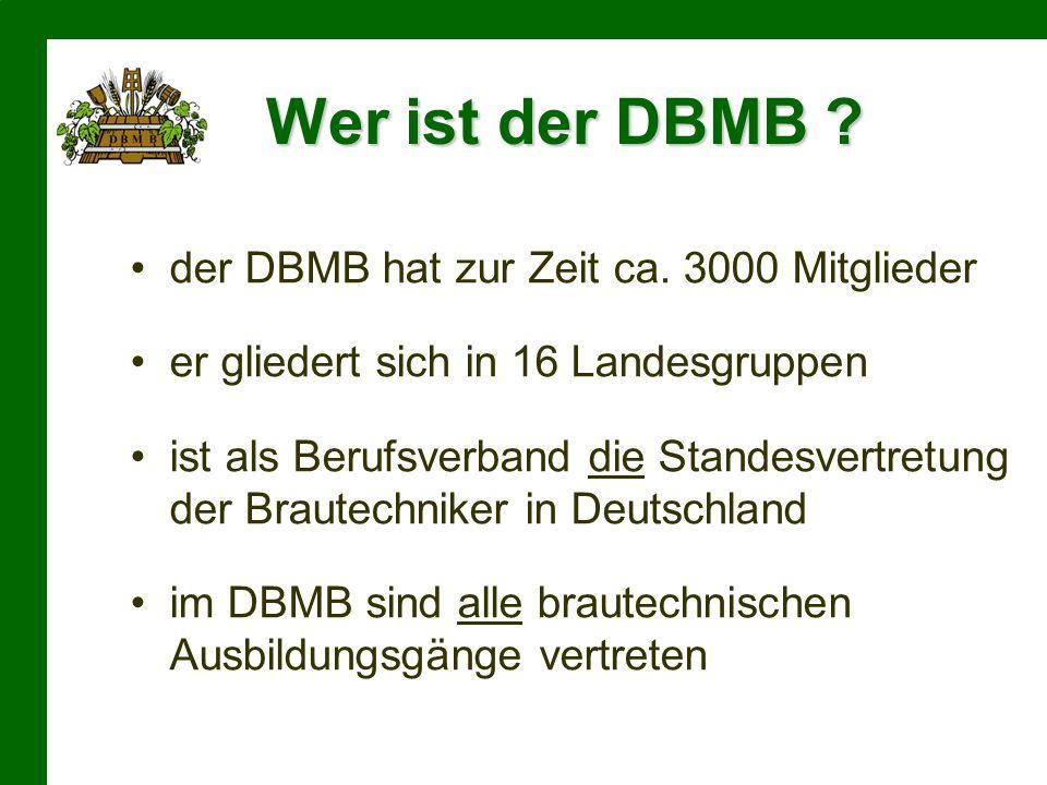 Wer ist der DBMB der DBMB hat zur Zeit ca. 3000 Mitglieder