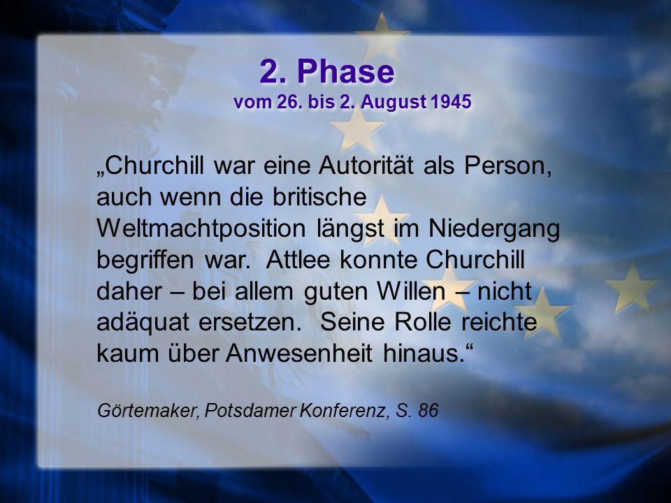 2. Phase vom 26. bis 2. August 1945