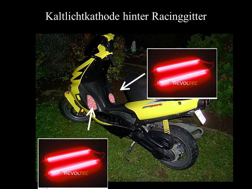 Kaltlichtkathode hinter Racinggitter