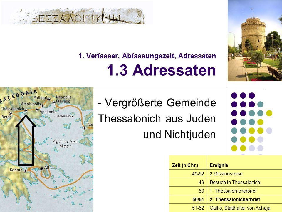 1. Verfasser, Abfassungszeit, Adressaten 1.3 Adressaten