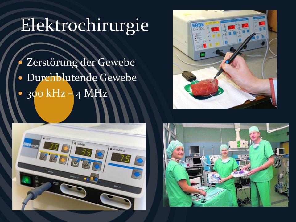 Elektrochirurgie Zerstörung der Gewebe Durchblutende Gewebe