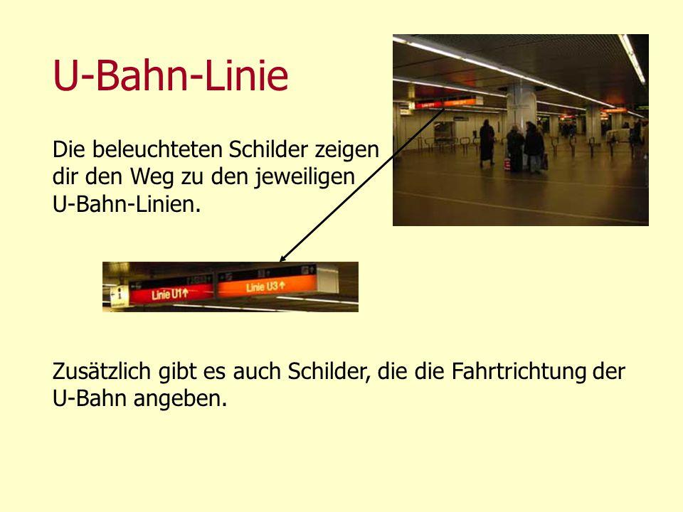 U-Bahn-Linie Die beleuchteten Schilder zeigen