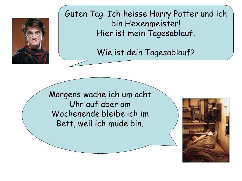 Guten Tag! Ich heisse Harry Potter und ich bin Hexenmeister!