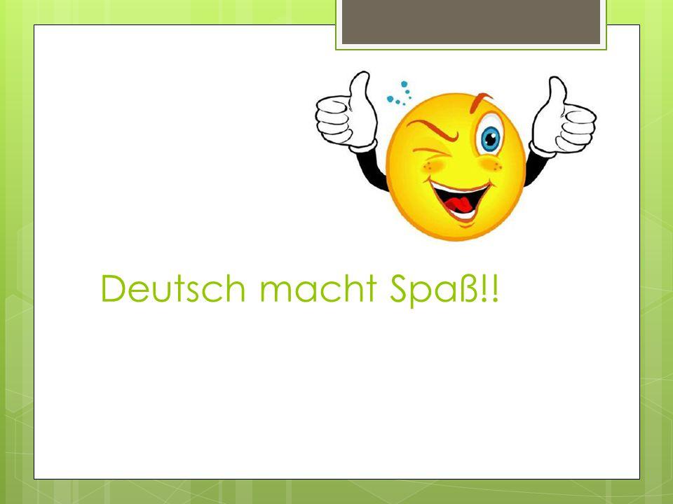 Deutsch macht Spaß!!