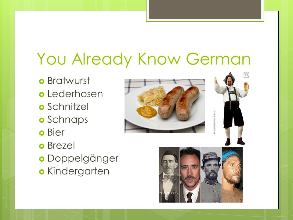 You Already Know German