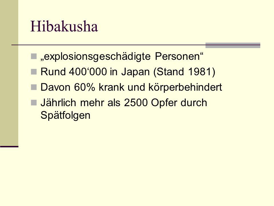 "Hibakusha ""explosionsgeschädigte Personen"