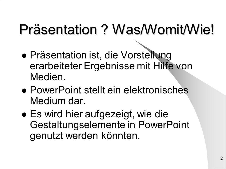 Präsentation Was/Womit/Wie!