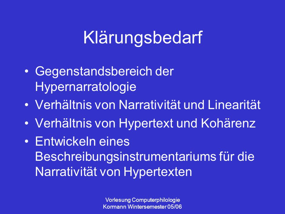 Vorlesung Computerphilologie Kormann Wintersemester 05/06