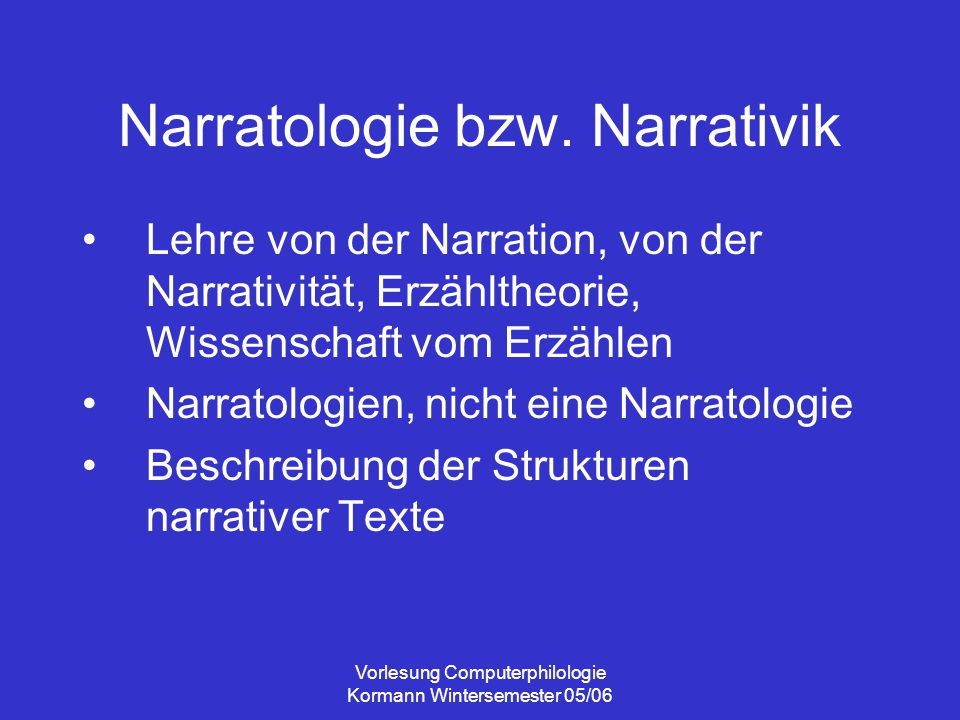 Narratologie bzw. Narrativik