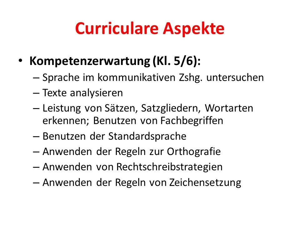 Curriculare Aspekte Kompetenzerwartung (Kl. 5/6):