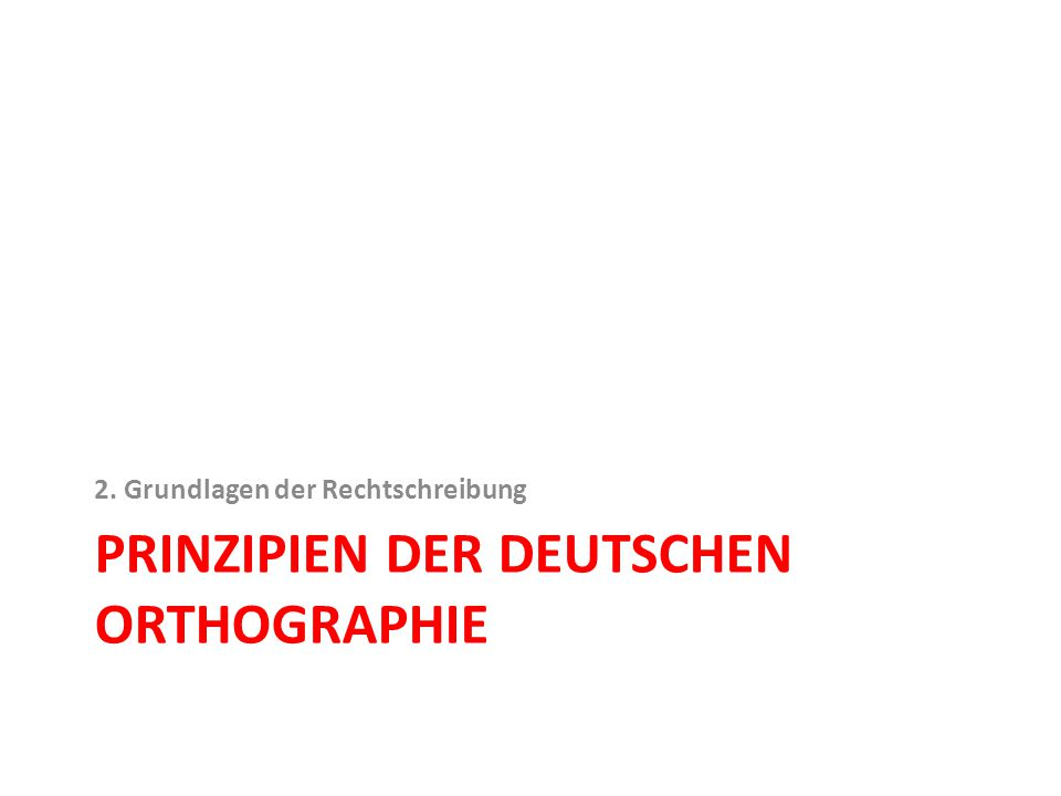 Prinzipien der Deutschen Orthographie