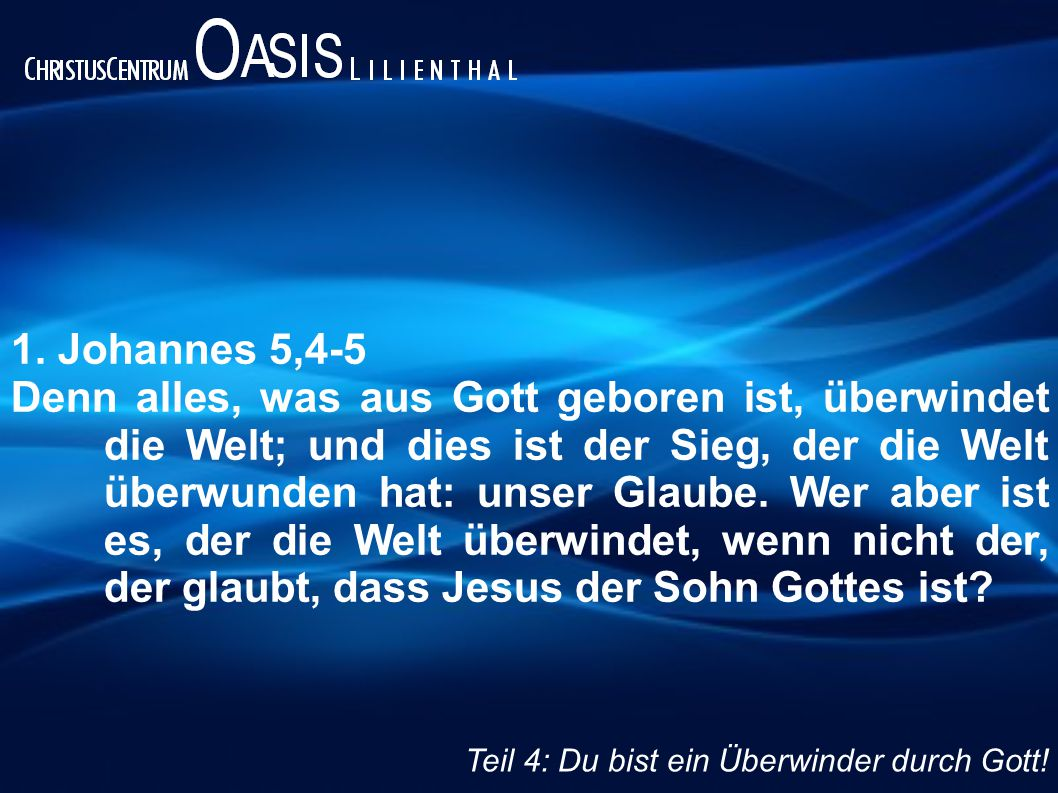 1. Johannes 5,4-5