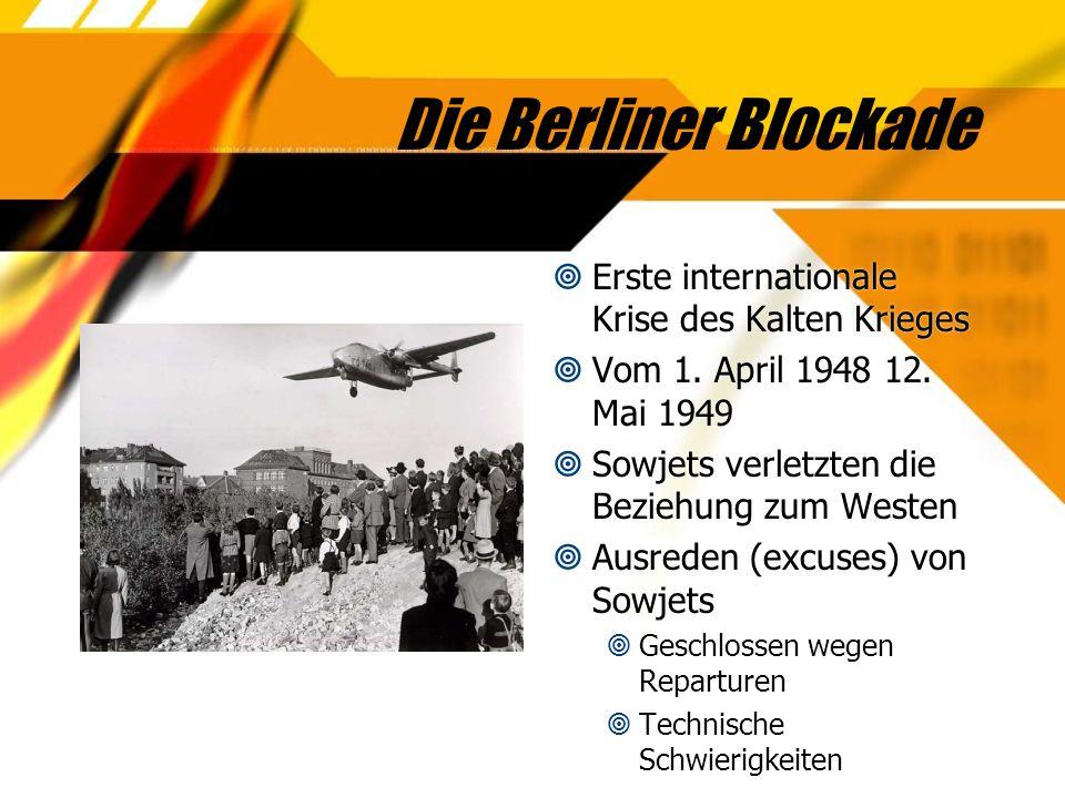 Die Berliner Blockade Erste internationale Krise des Kalten Krieges