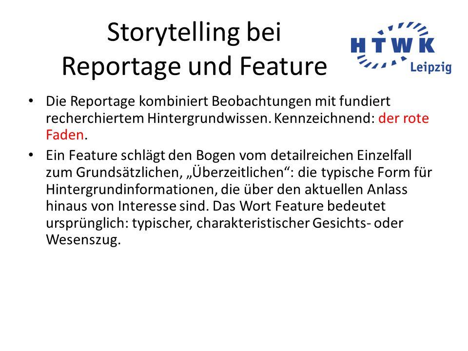 Storytelling bei Reportage und Feature