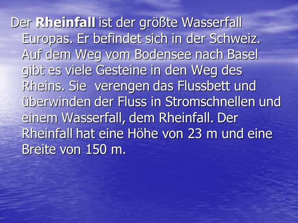 Der Rheinfall ist der größte Wasserfall Europas