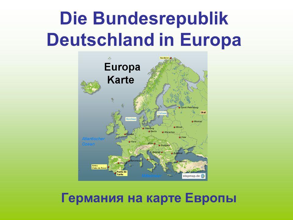Die Bundesrepublik Deutschland in Europa