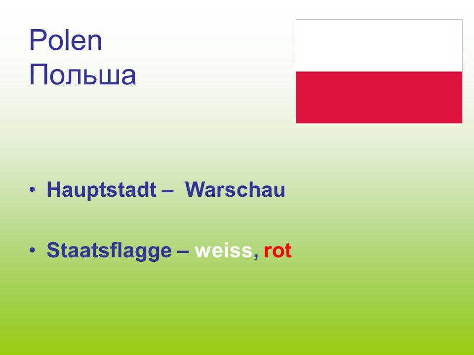 Polen Польша Hauptstadt – Warschau Staatsflagge – weiss, rot