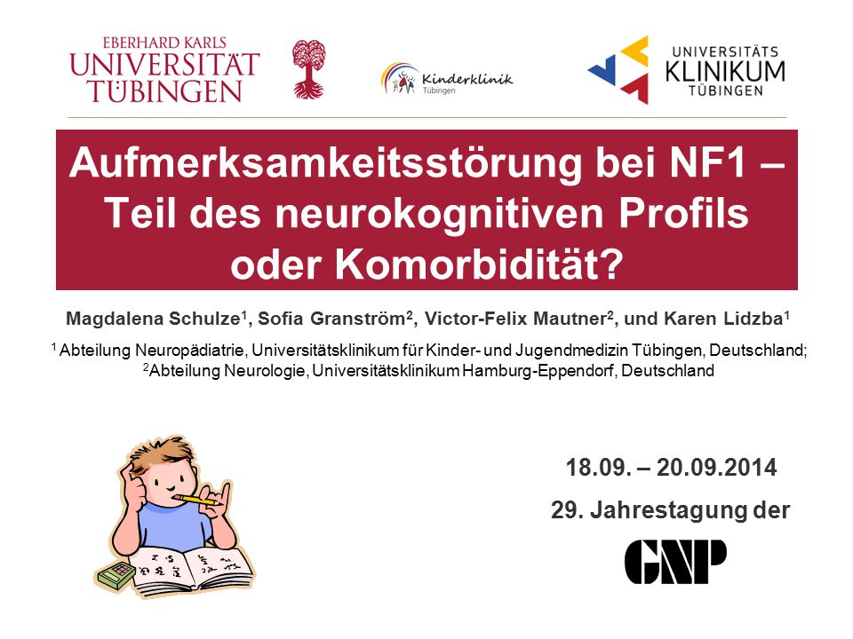 Aufmerksamkeitsstörung bei NF1 – Teil des neurokognitiven Profils oder Komorbidität