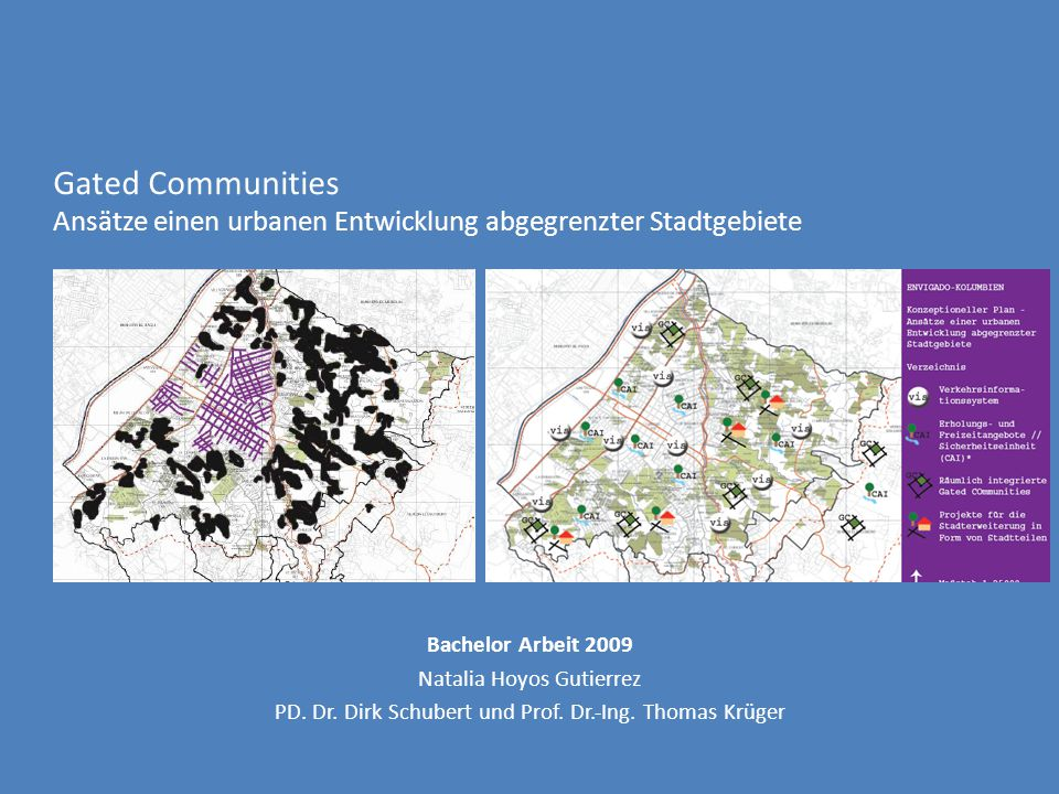 Gated Communities Ansätze einen urbanen Entwicklung abgegrenzter Stadtgebiete