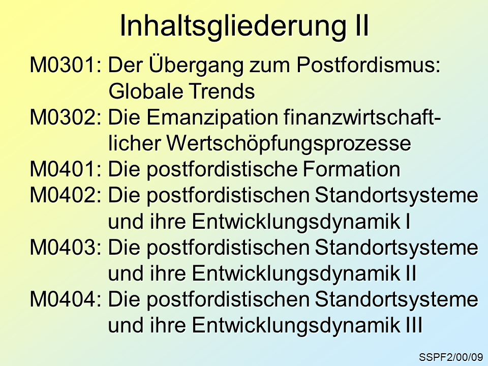 Inhaltsgliederung II M0301: Der Übergang zum Postfordismus: