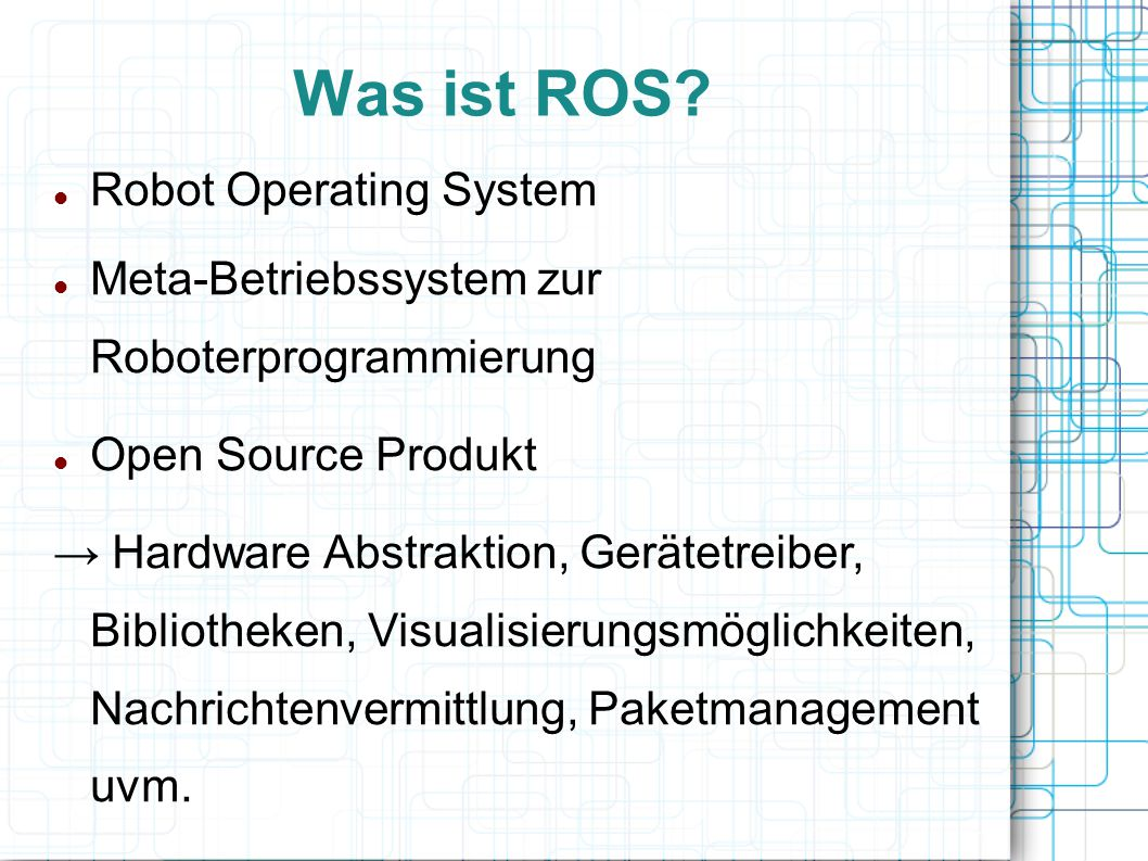 Was ist ROS Robot Operating System