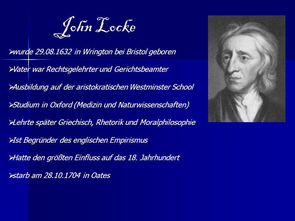 John Locke wurde 29.08.1632 in Wrington bei Bristol geboren